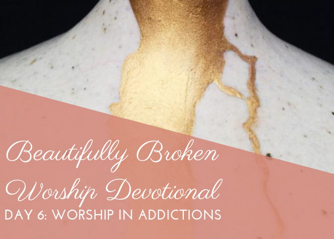 Worship in Addictions